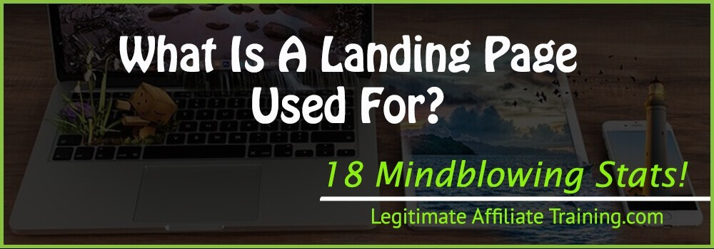 What Is A Landing Page Used For?