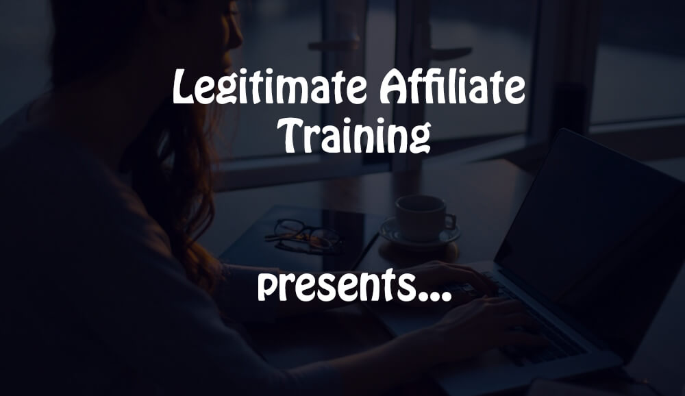 legitimate affiliate training presents...