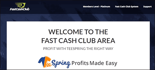 Fast cash club is now about Teespring profits made easy