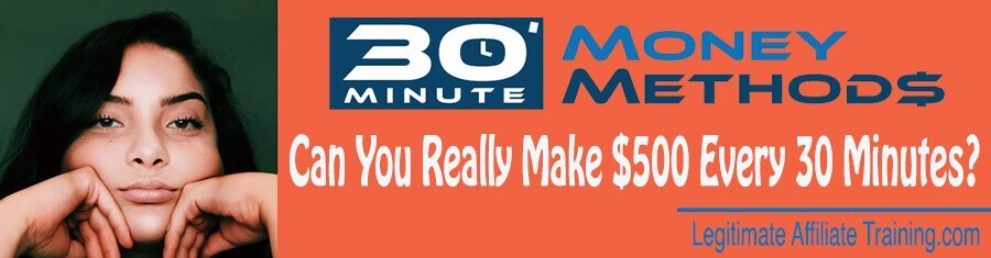 The 30 Minute Money Methods