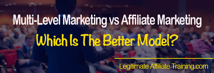 Multi-Level Marketing vs Affiliate Marketing