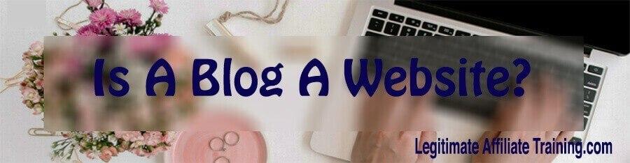 Is A Blog A Website?