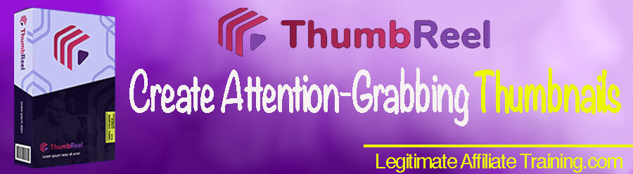What Is ThumbReel?